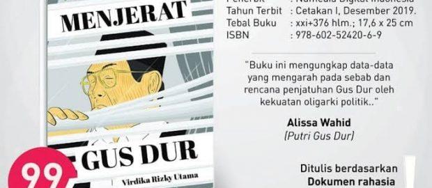"Merasa Lega Terbitnya ""Menjerat Gus Dur"", Keluarga Gus Dur: Silakan Order Bukunya!"