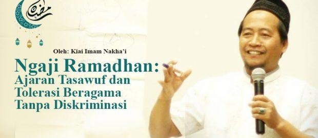Ngaji Ramadhan: Ajaran Tasawuf dan Tolerasi Beragama Tanpa Diskriminasi
